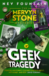 MervynStone-GeekTragedy-cover-FORWEB