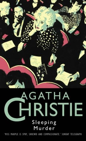 Sleeping Murder by Agatha Christie | In Search of the Classic ...
