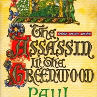 The Assassin In The Greenwood (1994) by Paul Doherty - a re-read