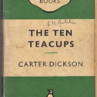 The Ten Teacups by Carter Dickson - Time For Some Spoilers...