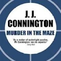 Murder In The Maze by J J Connington