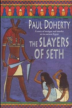 The Slayers Of Seth