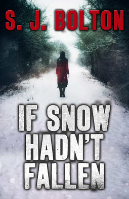 If Snow Hadn't Fallen