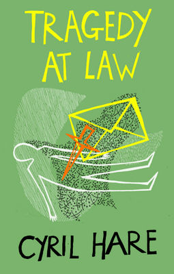 Tragedy At Law, Cyril Hare | Bibliophilia: read more books! (Recommended reading)