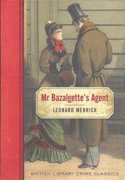 Mr Bazalgette's Agent