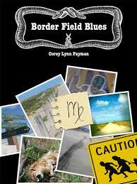 Border Field Blues