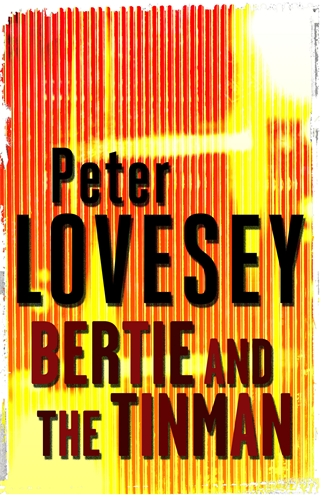 Bertie And The Tinman By Peter Lovesey In Search Of The border=