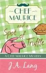 Chef-Maurice-and-a-Spot-of-Truffle-Book-1-Cover