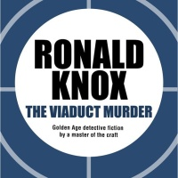 The Viaduct Murder by Ronald Knox
