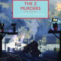 The Z Murders by J Jefferson Farjeon