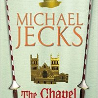 The Chapel Of Bones by Michael Jecks
