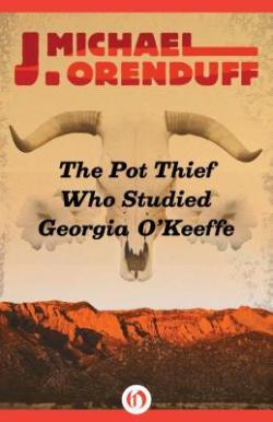 The Pot Thief Who Studied Georgia O'Keefe