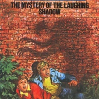 The Three Investigators: The Mystery Of The Laughing Shadow by William Arden