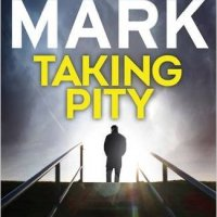 Taking Pity by David Mark