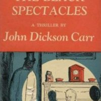 The Black Spectacles aka The Problem Of The Green Capsule (1939) by John Dickson Carr