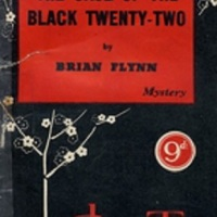 The Case Of The Black Twenty-Two by Brian Flynn