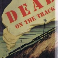 Dead On The Track by John Rhode