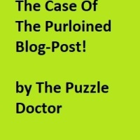 The Case Of The Purloined Blog-Post by The Puzzle Doctor