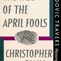 The Case Of The April Fools by Christopher Bush