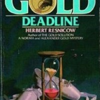 The Gold Deadline by Herbert Resnicow
