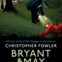 Bryant & May - Wild Chamber by Christopher Fowler