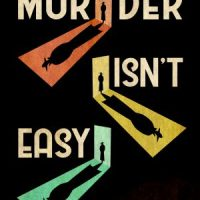 Reprint Of The Year - Murder Isn't Easy
