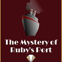 The Mystery Of Ruby's Port by Rose Donovan