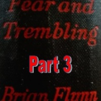 Chapter To Chapter - Fear And Trembling by Brian Flynn - Chapters 11 to 15