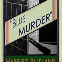 Blue Murder by Harriet Rutland