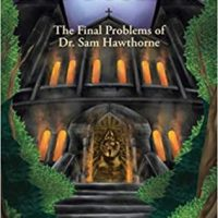 Challenge The Impossible: The Final Problems of Dr Sam Hawthorne by Edward D Hoch