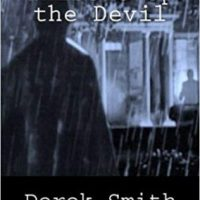 Whistle Up The Devil by Derek Smith