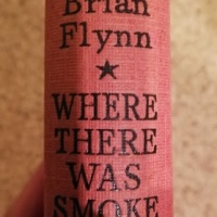 Where There Was Smoke by Brian Flynn