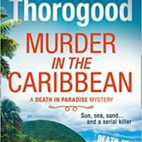 Murder In The Caribbean (2018) by Robert Thorogood