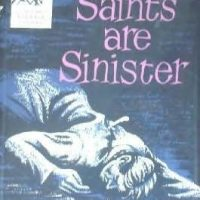 The Saints Are Sinister (1958) by Brian Flynn