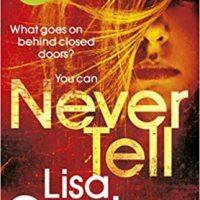 Never Tell (2019) by Lisa Gardner