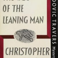 The Case Of The Leaning Man (1938) by Christopher Bush