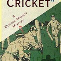 Murder Isn't Cricket by E & M A Radford