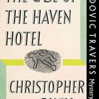 The Case Of The Haven Hotel (1948) by Christopher Bush