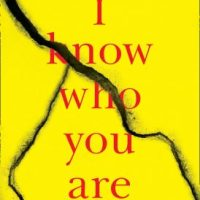 I Know Who You Are (2019) by Alice Feeney