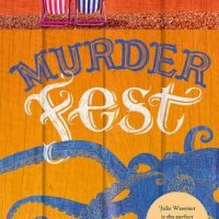 Murder Fest (2019) by Julie Wassmer