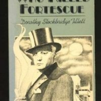 The Man Who Killed Fortescue (1929) by John Stephen Strange aka Dorothy Stockbridge Tillet