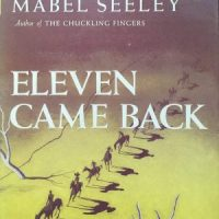 Eleven Came Back (1943) by Mabel Seeley