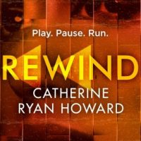 Rewind (2019) by Catherine Ryan Howard
