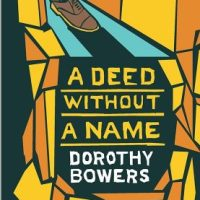 A Deed Without A Name (1940) by Dorothy Bowers