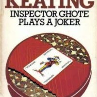 Inspector Ghote Plays A Joker (1969) by H R F Keating