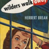 Wilders Walk Away (1948) by Herbert Brean