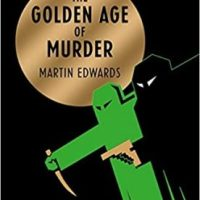 The Golden Age of Murder (2015) by Martin Edwards