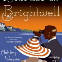 Murder At The Brightwell (2014) by Ashley Weaver