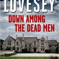 Down Among The Dead Men (2015) by Peter Lovesey