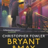 Bryant & May - The Lonely Hour (2019) by Christopher Fowler